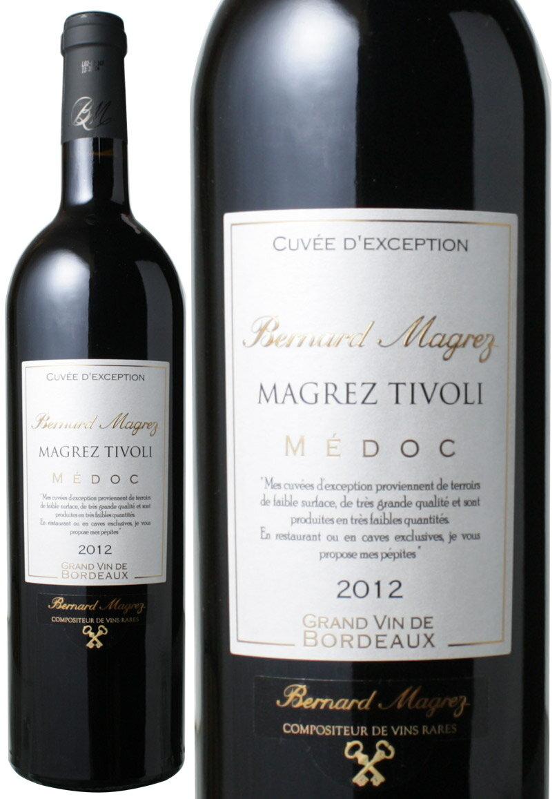 マグレ・ティボリ キュヴェ・デクセプション [2012] ベルナール・マグレ <赤> <ワイン/ボルドー> ※ヴィンテージが異なる場合があります。