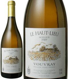 ヴーヴレイ ル・オー・リュー モワルー [1989] ドメーヌ・ユエ <白> <ワイン/ロワール>