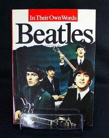 イン ゼア オウン ワーズ ビートルズIn Their Own Words Beatles
