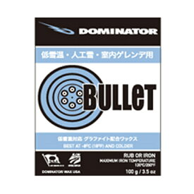 DOMINATOR〔ドミネーターワックス〕 BULLET 〔100g〕 固形