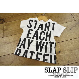【セール/30%OFF】19'夏新作 SLAPSLIP スラップスリップ STARTロゴTシャツ 子供服
