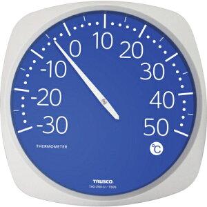 トラスコ中山 TRUSCO 大型アナログ温度計 TAO250U 4989999293838