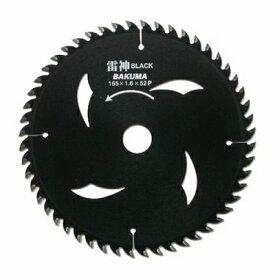 バクマ工業 バクマ 雷神 BLACK チップソー 165×20mm 52P 4983517052853