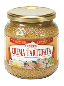 タルトゥファータ 540g (トリュフクリーム) Demetora tartufata chiara|トリュフ料理 タパス ピッツァ サンドイッチ