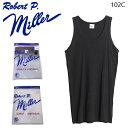 Robert P.Miller メンズ リブ タンクトップ 綿100% 102C ロバート P ミラー アンダーウェア