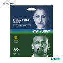 ヨネックス(YONEX) テニスガット ポリツアープロ120(フラッシュイエロー) 単張りガット PTGP120-557