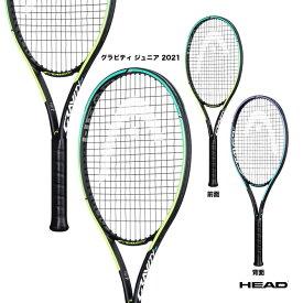 ヘッド HEAD テニスラケット ジュニア グラビティ ジュニア 2021 Gravity Jr. 2021 235501