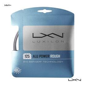 ルキシロン テニスガット 単張り ビッグバンガー(BIG BANGER) アルパワーラフ(ALU POWER ROUGH) 125 シルバー WRZ995200