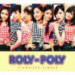 T-ara(ティアラ) Roly−Poly(Japanese Ver.)(初回限定盤B)