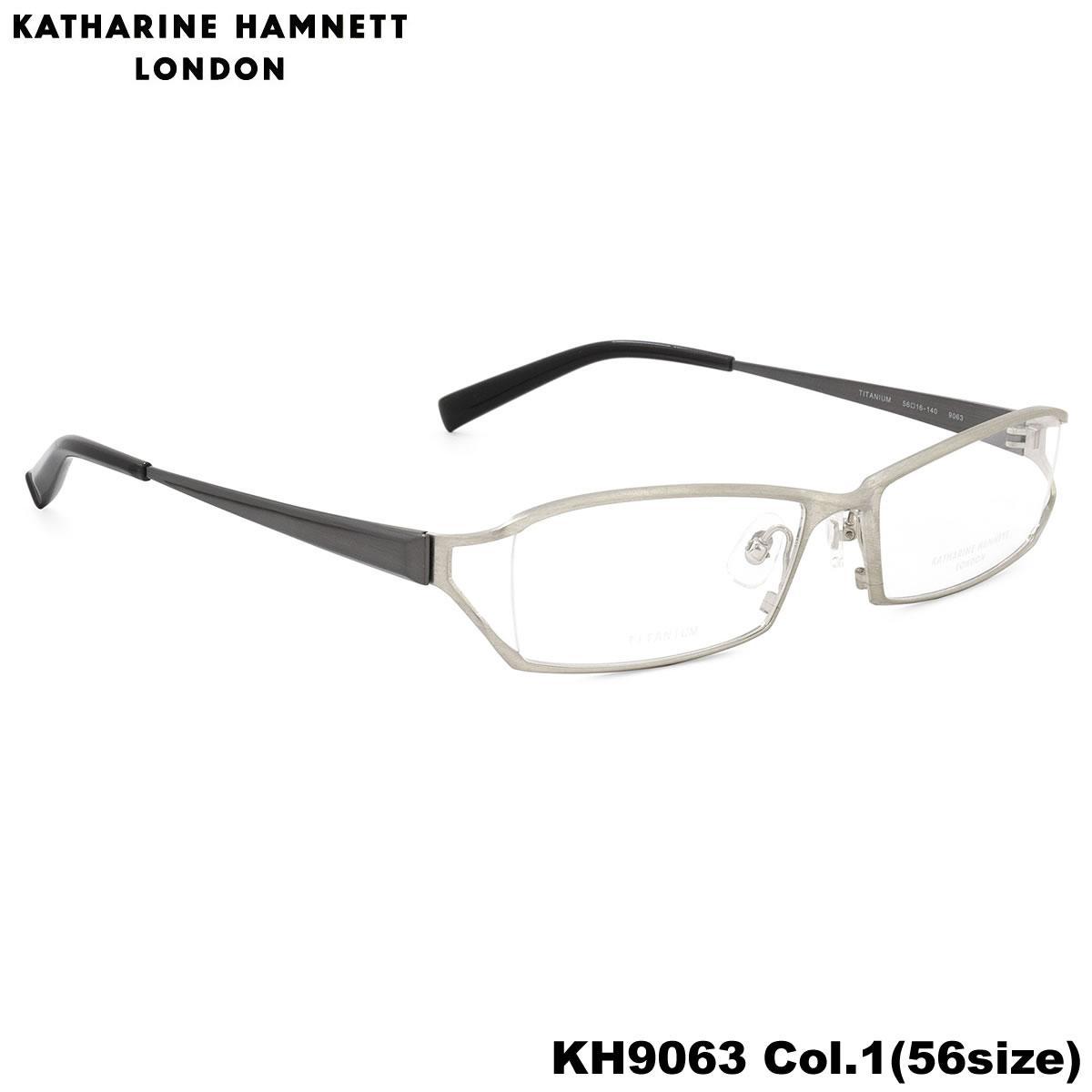キャサリンハムネット KATHARINE HAMNETT メガネKH9063 1 56サイズ日本製 スクエア チタン TITANIUM キャサリンハムネット KATHARINEHAMNETT 伊達メガネレンズ無料 メンズ レディース