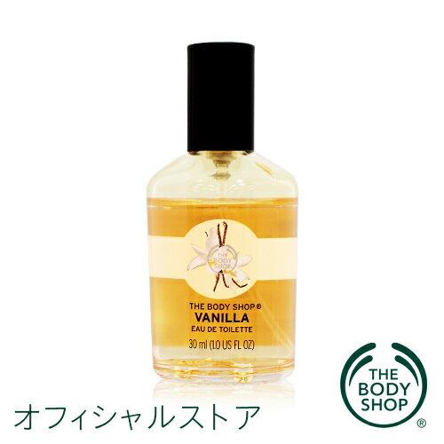 【正規品】<オードトワレ>オードトワレ バニラ 30ml 【THE BODY SHOP(ザ・ボディショップ)】香水