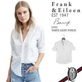 【正規取扱店】Frank&Eileen BARRY L000 レディースシャツ WHITE LIGHT POPLIN フランクアンドアイリーン バリー