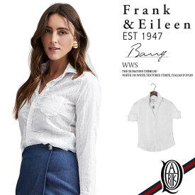 【正規取扱店】Frank&Eileen BARRY WWS レディースシャツ THE SIGNATURE CRINKLED WHITE ON WHITE TEXTURED STRIPE ITALIAN POPLIN (フランクアンドアイリーン バリー)