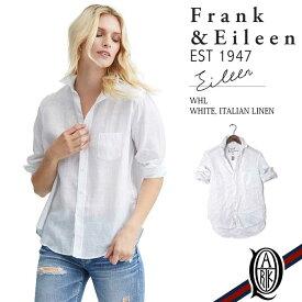 【正規取扱店】Frank&Eileen EILEEN WHL レディースシャツ WHITE ITALIAN LINEN フランクアンドアイリーン エイリーン