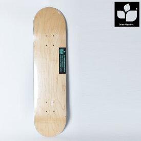 キッズ スケートボード デッキ THREE WEATHER スリーウェザー TW014056 7.4インチ HH B5
