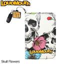 ラウドマウス スコアカードホルダー (Skull Flowers スカルフラワーズ) LM-CH0002/778982(151)【日本規格】【新品】18…