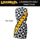 [日本規格]ラウドマウス ヘッドカバー(フェアウェイウッド用) (Tire Tread タイヤトレッド) LM-HC0002/FW/777988(099)[新品...