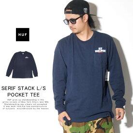 HUF ハフ ロンT 長袖Tシャツ メンズ SERIF STACK L/S POCKET TEE TS00872 秋冬 新作