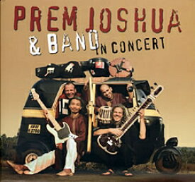 Prem Joshua and Band in Concert / cd あす楽