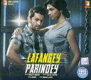 【映画音楽】 Lafangey Parindey CD / インド ミュージック インド映画 ボリウッド Yashraj インド音楽 民族音楽