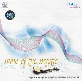 Wine of the mystic / Times Music サロード インド CD インド音楽 民族音楽