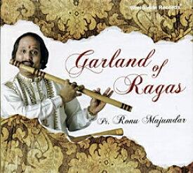 Garland of Ragas Ronu Majumdar / Worldwide Records バンスリ インド CD インド音楽 民族音楽
