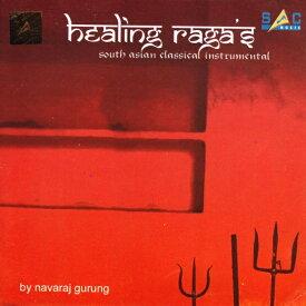 healing raga's South Asian Classical Instrumental by navaraj gurung / ネパール音楽 癒やし リラクゼーション ラーガ nepal CD インド音楽 民族音楽