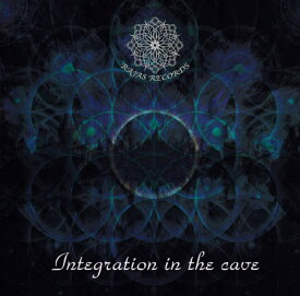 Integration The Cave Bar 2CDs / CAVE トランス ゴア ダークサイケ Rajas Records goa psychedelic progressive trance techno サイケデリック テクノ レイブ スオミ