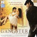 GANGSTER (MusicCD) / インド 音楽 ミュージック インド映画 ボリウッド SAREGAMA インド音楽 民族音楽