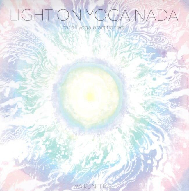 ヨガ Light on Yoga Nada VAIKUNTHAS CD Niceness Music / レビューでタイカレープレゼント あす楽