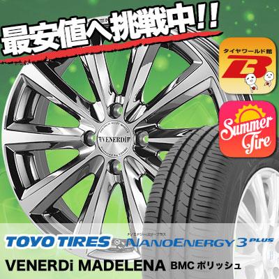 195/45R17 TOYO TIRES トーヨー タイヤ NANOENERGY3 PLUS ナノエナジー3 プラス VENERDi MADELENA ヴェネルディ マデリーナ サマータイヤホイール4本セット