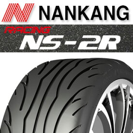 NANKANG TIRE ナンカン NS-2R コンパウンド120 競技用 サマータイヤ 225/40R18 4本セット タイヤのみ サマータイヤ 18インチ ゴムバルブサービス特典付き!