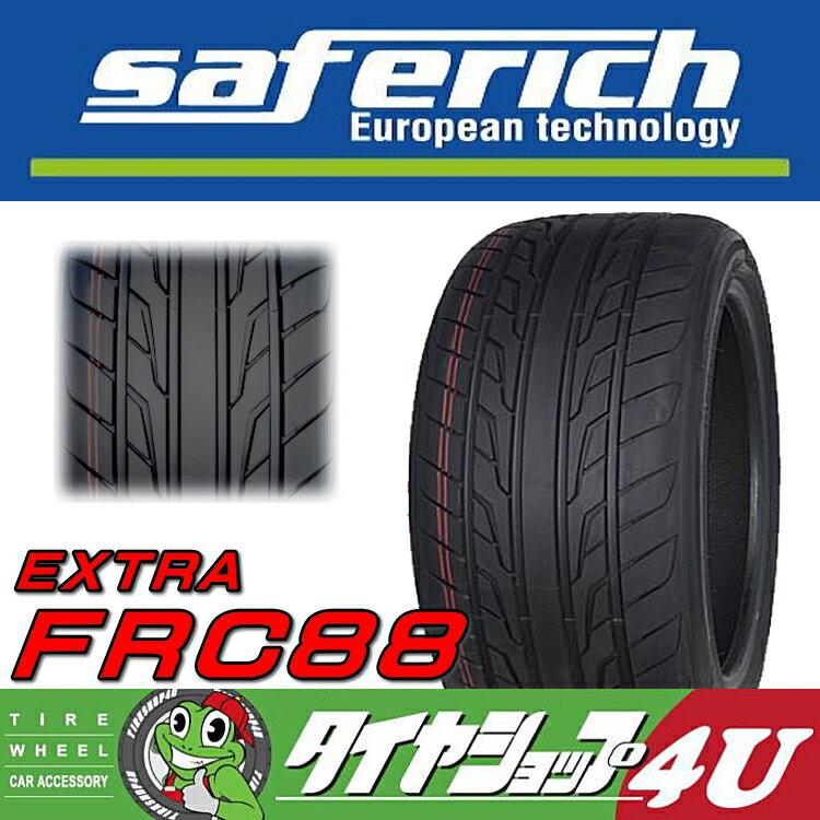 ■送料無料 新品 タイヤ SAFERICH EXTRA FRC88 275/30R24 101W XL 単品 サマータイヤ ラジアルタイヤ セーフリッチ 275/30-24