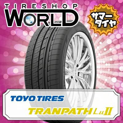 トランパス Lu2 245/45R19 102W TOYO TIRES トーヨー タイヤ TRANPATH Lu2 『2本以上で送料無料』 19インチ 単品 1本 価格 サマータイヤ
