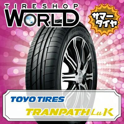 トランパス Luk 165/60R14 75H TOYO TIRES トーヨー タイヤ TRANPATH Luk 『2本以上で送料無料』 14インチ 単品 1本 価格 サマータイヤ