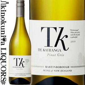 テ カイランガ / TK ピノ グリ [2019] 白ワイン 辛口 750ml / ニュージーランド ノース アイランド ワイララパ Martinborough G.I. Te Kairanga TK Pinot Gris (2019)ワイン オービット 93点 (2019)ヴィノテーク 2020ー