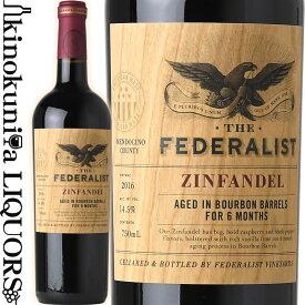 フェデラリスト / バーボンバレル エイジド ジンファンデル [2016] 赤ワイン フルボディ 750ml / アメリカ カリフォルニア メンドシーノ The Federalist Bourbon Barrel-Aged Zinfandel