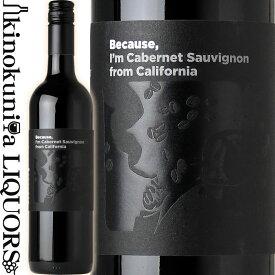 ビコーズ / アイム カベルネ ソーヴィニヨン フロム カリフォルニア [2018] 赤ワイン フルボディ 750ml / アメリカ カリフォルニア Because I'm Cabernet Sauvignon from California フィラディス Firadis