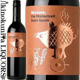 ビコーズ / アイム モナストレル フロム スペイン [NV] 赤ワイン 辛口 750ml / スペイン Because I'm Monastrell from Spain フィラディス Firadis