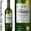 ロシュマゼ/ソーヴィニヨン・ブラン[2016] 白ワイン 辛口 750ml/フランス Roche Mazet Sauvignon Blanc