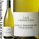 J.モロー エ フィス / シャブリ1級 フルショーム [2015] 白ワイン 辛口 750ml / フランス ブルゴーニュ シャブリ プルミエ クリュAC J.Moreau&Fils Chablis 1er Cru Fourchaume