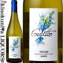 【再入荷】グイット [NV] 白 微炭酸白ワイン 辛口 750ml/イタリア トスカーナ I.G.T. Guitto Toscana Bianco サン・ルチアーノ Azienda Agricola San Luciano