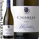 ドメーヌ アムラン シャブリ [2018] 白ワイン 辛口 750ml / フランス ブルゴーニュ AOCシャブリ Domaine Hamelin Chablis ピリエ シャブリジャンの元団長でもあ