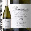 ニコラ ポテル / ブルゴーニュ シャルドネ [2016] 白ワイン 辛口 750ml / フランス ブルゴーニュ AOCブルゴーニュ / Nicolas Potel Bourgogne Chardonnay