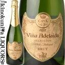 ヴィーニャ・アデライダ カヴァ ブリュット [NV] 白 スパークリングワイン/スペイン ペネデス D.O.カヴァ CAVA Vina Adelaida Brut ボデガス・ロペス・モレナス社 スペインのカバ
