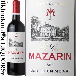ラ クロワ マザラン [2016] 赤ワイン 750ml フランス AOC ムーリス アン メドック La Croix MAZARIN