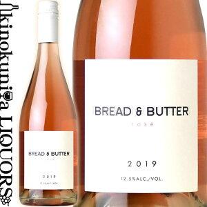 ブレッド&バター / ロゼ [2019] ロゼワイン 750ml / アメリカ カリフォルニア / Bread & Butter Wines Rose ブレッド アンド バター