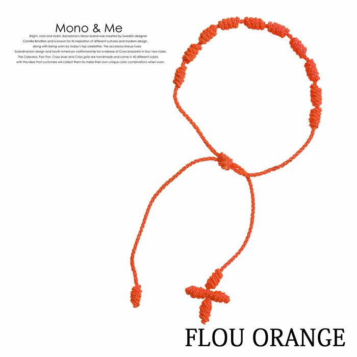 【メール便送料無料】[2012 SPRING SUMMER COLLECTION] クロスブレスレット(ロザリオ) MONO & ME CROSS BRACELET モノアンドミー FLOU ORANGE FT