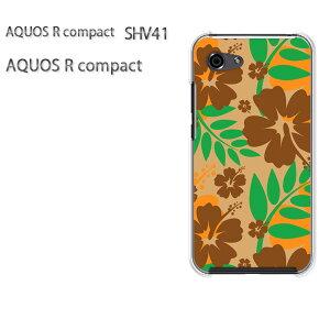 ゆうパケ送料無料 au ソフトバンクAQUOS R compact SHV41 アクオス R コンパクトshv41 aquos r compactアクセサリー スマホケース カバー ハード ポリカーボネート[花・ハイビスカス(ブラウン)/shv41-pc-new160