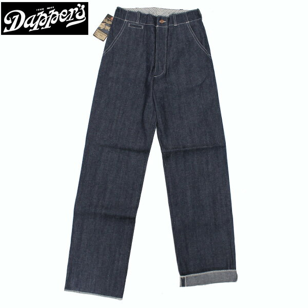 【DAPPER'S】 ダッパ—ズ Classical Standard 11.5oz NEP INDIGO SELVAGE DENIM Trousers デニムパンツ